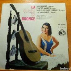 Discos de vinilo: EP - LA GITANA DE BRONCE - SU PERSONA, CUATRO AMORES, PAÑUELOS PARA TU LLANTO - FIDIAS 1966. Lote 113887623