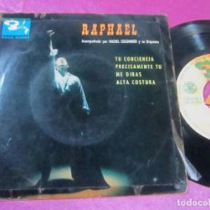 Discos de vinilo: RAPHAEL TU CONCIENCIA/ PRECISAMENTE TU/ ME DIRAS/ ALTA COSTURA EP BARCLAY 1963. Lote 113899371