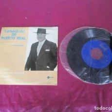 Discos de vinilo: CANALEJAS DE PUERTO REAL EL GRANAINO SANTA CRUZ ORILLO DONDE VAN ESOS EP . Lote 113913435