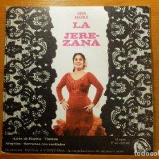 Discos de vinilo: EP - ANA MARÍA, LA JEREZANA - MONTAÑAS DE PENA, REJAS BRONCE, PLATA Y CANELA, LAMAPOLAAS FIDIAS 1966. Lote 113914615