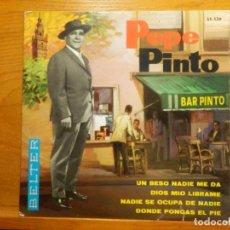 Discos de vinilo: EP - PEPE PINTO - UN BESO NADIE ME DA, DIOS MIO LIBRAME, NADIE SE OCUPA DE NADIE - BELTER 1965. Lote 113915955