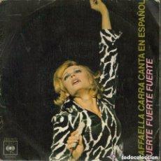 Discos de vinilo: RAFFAELLA CARRA-AFRICA + PORQUE EL AMOR SINGLE HISPAVOX 1984. Lote 113928879