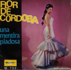 Discos de vinilo: FLOR DE CÓRDOBA: UNA MENTIRA PIADOSA. Lote 113946267
