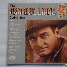 Discos de vinilo: FRANKIE LAINE - THE FRANKIE LAINE COLLECTION DOBLE LP 1974 EDICION INGLESA. Lote 113950835
