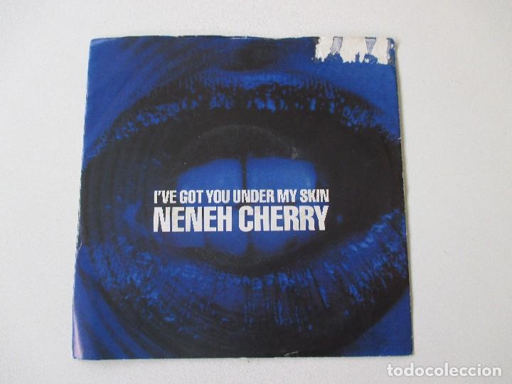 NENEH CHERRY I´VE GOT YOU UNDER MY SKIN +1 CIRCA 1990 (Música - Discos - Singles Vinilo - Funk, Soul y Black Music)