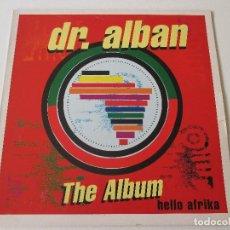 Discos de vinilo: DR. ALBAN HELLO AFRIKA THE ALBUM BMG 1991. Lote 113968219
