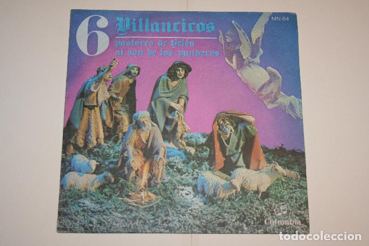 VILLANCICOS Nº 6 (PASTORES DE BELÉN + AL SON DE PANDEROS) *** SINGLE VINILO (1969) *** COLUMBIA *** (Música - Discos - Singles Vinilo - Otros estilos)