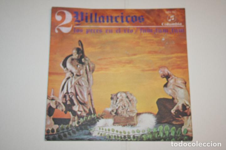 VILLANCICOS Nº 2 (LOS PECES EN EL RÍO + FUM FUM) *** SINGLE VINILO (1969) *** COLUMBIA *** (Música - Discos - Singles Vinilo - Otros estilos)