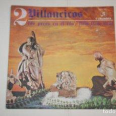 Discos de vinilo: VILLANCICOS Nº 2 (LOS PECES EN EL RÍO + FUM FUM) *** SINGLE VINILO (1969) *** COLUMBIA *** . Lote 113987095