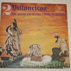 Discos de vinilo: VILLANCICOS Nº 2 (LOS PECES EN EL RÍO + FUM FUM) *** SINGLE VINILO (1969) *** COLUMBIA *** . Lote 113987247