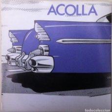 Discos de vinilo: ACOLLA - TRISTE CARRETERA/EL AVIADOR - 2º SINGLE - 1985 ACUARIO A 014. Lote 113996487