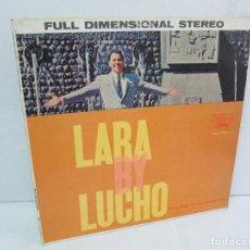 Discos de vinilo: LARA BY LUCHO. LP VINILO. CAPITOL RECORDS. VER FOTOGRAFIAS ADJUNTAS. Lote 114002523