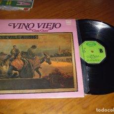 Discos de vinilo: VINO VIEJO . SEVILLANAS . LP - PEDIDO MINIMO 6 EUROS. Lote 114010727
