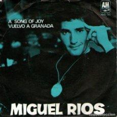 Discos de vinilo: MIGUEL RÍOS - SINGLE 7'' - EDITADO EN INGLATERRA - A SONG OF JOY + VUELVO A GRANADA - AM RECORDS. Lote 114021319