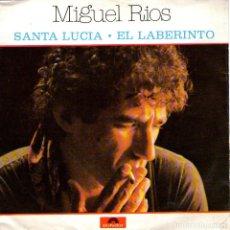 Discos de vinilo: MIGUEL RIOS - SINGLE VINILO 7'' - EDITADO EN PORTUGAL - SANTA LUCIA + EL LABERINTO - POLYDOR 1980. Lote 114021643