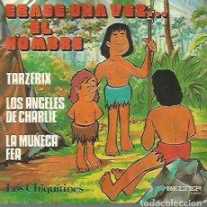 Discos de vinilo: LOS CHIQUITINES EP SELLO BELTER AÑO 1979 ERASE UNA VEZ EL HOMBRE EDITADO EN ESPAÑA. Lote 114024971