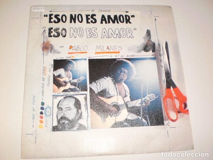 SINGLE PABLO MILANÉS. ESO NO ES AMOR.CUANTO GANÉ CUANTO PERDI ARIOLA 1984 SPAIN (PROBADO Y BIEN) (Música - Discos - Singles Vinilo - Grupos y Solistas de latinoamérica)