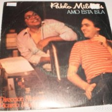 Discos de vinilo: SINGLE PABLO MILANÉS. AMO ESTA ISLA. ACTO DE FE. MOVIE PLAY1982 SPAIN (PROBADO Y BIEN). Lote 114033679