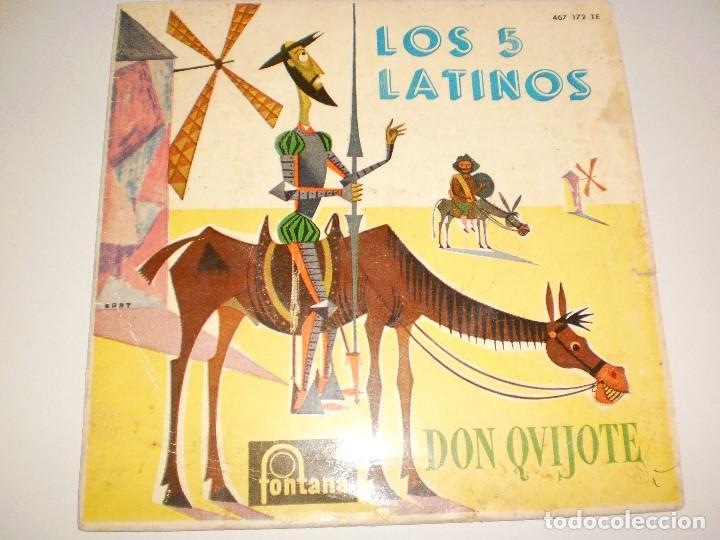 SINGLE LOS 5 LATINOS. DON QUIJOTE + 3 TEMAS. FONTANA 1960 SPAIN (DISCO PROBADO Y BIEN) (Música - Discos - Singles Vinilo - Grupos y Solistas de latinoamérica)
