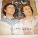 Discos de vinilo: SINGLE SANTABÁRBARA. CAROLINE. MIRANDO AL SOL. RCA 1980 SPAIN (DISCO PROBAD Y BIEN). Lote 114039135