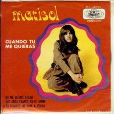 Discos de vinilo: MARISOL CUANDO TU ME QUIERAS DISCO EP DE 4 CANCIONES EDICION DE MEXICO. Lote 114041579