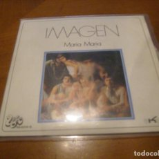Discos de vinilo: 7'' IMAGEN : MARIA MARIA + 1 SPAIN 1971 EX. Lote 114045975