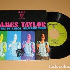 Discos de vinil: JAMES TAYLOR - TIENES UN AMIGO (YOU'VE GOT FRIEND) - SINGLE - 1971. Lote 114055523