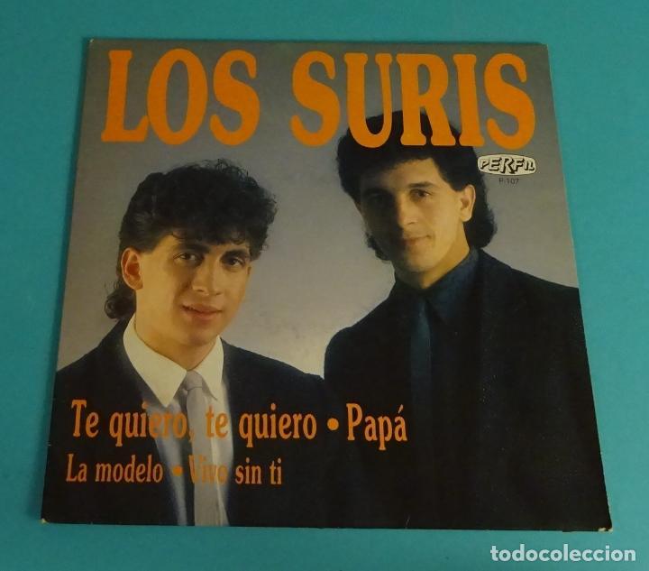 LOS SURIS. TE QUIERO, TE QUIERO. PAPÁ. LA MODELO. VIVO SIN TI (Música - Discos de Vinilo - EPs - Flamenco, Canción española y Cuplé)