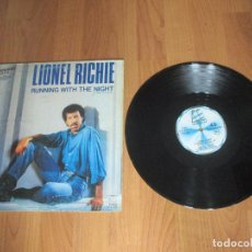 Discos de vinilo: LIONEL RICHIE - RUNNING WITH THE NIGHT - MAXI - SPAIN - MOTOWN - IBL - . Lote 114083619