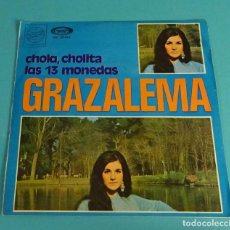 Discos de vinilo: GRAZALEMA. CHOLA, CHOLITA. LAS 13 MONEDAS. Lote 114084023