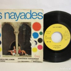 Discos de vinilo: LAS NAYADES - LA ALEGRIA DEL AMOR / ANOTHER YESTERDAY +2 - EP - 1972 - SPAIN - VG/G. Lote 114084099