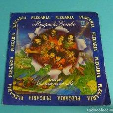 Discos de vinilo: HUAPACHÁ COMBO. PLEGARIA. EL FANTASMA DEL VALLÉS. Lote 114088435