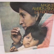 Discos de vinilo: MAGIA DE AMERICA LATINA. LOS INDIGENAS. LP VINILO MOVIEPLAY 1971. VER FOTOGRAFIAS. Lote 114088671