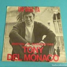 Discos de vinilo: TONY DEL MONACO. UN'ORA FA. SE C'E' PECCATO. FESTIVAL DE SANREMO 1969. Lote 114091935