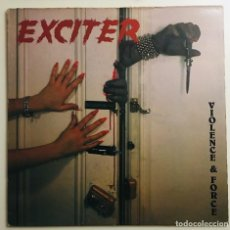Discos de vinilo: EXCITER ‎ VIOLENCE & FORCE MUSIC FOR NATIONS ‎ MFN-17 LP UK 1984. Lote 114111583