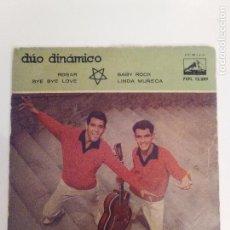 Discos de vinilo: DUO DINAMICO ROGAR BYE BYE LOVE BABY ROCK LINDA MUÑECA ( 1959 LA VOZ DE SU AMO ) . Lote 156583557