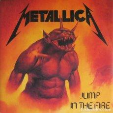 Discos de vinilo: METALLICA - JUMP IN THE FIRE (SINGLE, RE) . Lote 114116851
