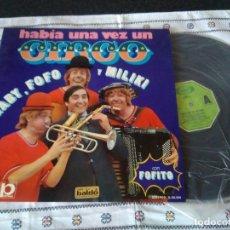Discos de vinilo: 16-LP HABIA UNA VEZ UN CIRCO, GABY, FOFO, MILIKY Y FOFITO, 1973. Lote 114120251