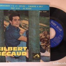Discos de vinilo: GILBERT BECAUD ?- HEUREUSEMENT Y'A LES COPAINS + 3 / EP LA VOZ DE SU AMO 7EPL 13.957 - 1963 -ED ESP. Lote 114146407