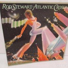 Discos de vinilo: ROD STEWART. ATLANTIC CROSSING. LP VINILO. HISPAVOX 1975. VER FOTOGRAFIAS ADJUNTAS. Lote 114181651