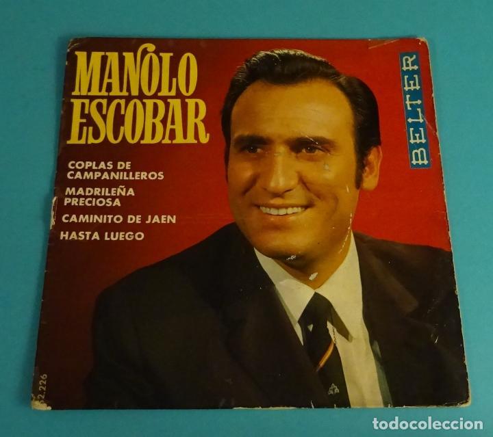 MANOLO ESCOBAR. COPLAS DE CAMPANILLEROS. MADRILEÑA PRECIOSA. CAMINITO DE JAÉN. HASTA LUEGO (Música - Discos de Vinilo - EPs - Flamenco, Canción española y Cuplé)