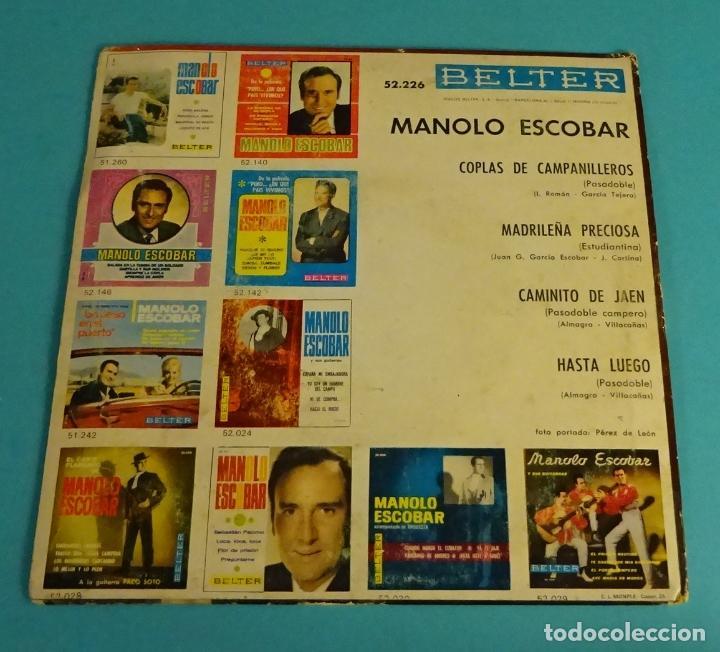 Discos de vinilo: MANOLO ESCOBAR. COPLAS DE CAMPANILLEROS. MADRILEÑA PRECIOSA. CAMINITO DE JAÉN. HASTA LUEGO - Foto 2 - 114184375