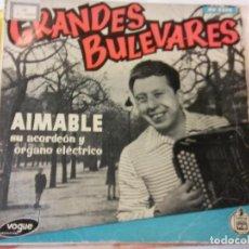 Discos de vinilo: BJS. AIMABLE. GRANDES BULEVARES. HISPA VOX. VINILO. BRUMART TU TIENDA. Lote 114192619