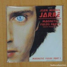 Disques de vinyle: JEAN MICHEL JARRE - MAGNETIC FIELDS PART 1 / MAGNETIC FIELDS PART 2 - SINGLE. Lote 114203012