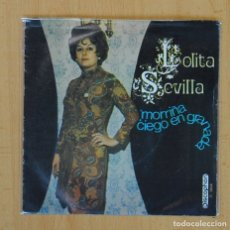 Discos de vinilo: LOLITA SEVILLA - MORRIÑA / CIEGO EN GRANADA - SINGLE. Lote 114203835