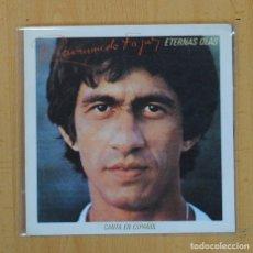 Discos de vinilo: RAIMUNDO FAGNER - ETERNAS OLAS / LAS ROSAS NO HABLAN - SINGLE. Lote 114206098