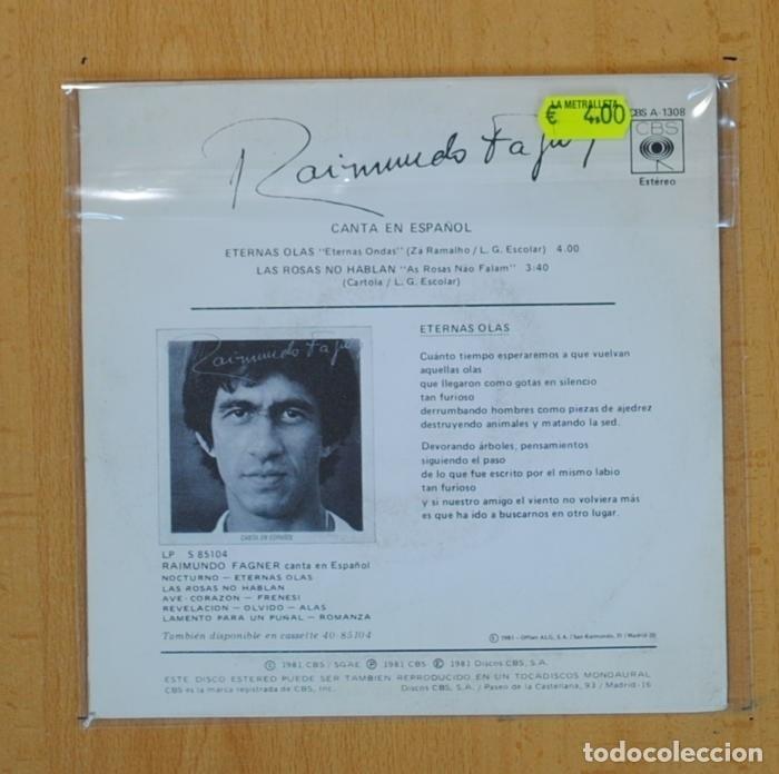 Discos de vinilo: RAIMUNDO FAGNER - ETERNAS OLAS / LAS ROSAS NO HABLAN - SINGLE - Foto 2 - 114206098
