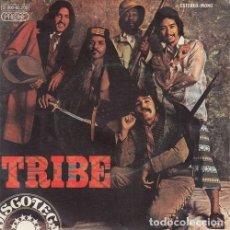 Discos de vinilo: TRIBE - TRIBE - SINGLE RARO ESPAÑOL DE VINILO FUNK SOUL DISCO. Lote 114210451
