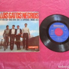Disques de vinyle: LOS GATOS NEGROS TU ERES ESO RING DANG DOO TE ESPERABA MARIA LOLA EP VERGARA. Lote 114236911
