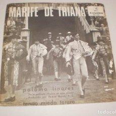 Discos de vinilo: SINGLE MARIFÉ DE TRIANA. PALOMO LINARES. TENGO MIEDO TORERO, COLUMBIA 1966 SPAIN (PROBADO Y BIEN). Lote 114260151